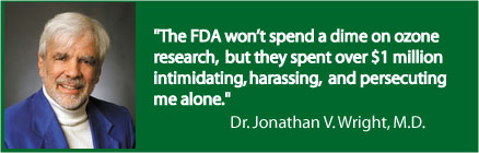 FDA wont spend a dime on Ozone research but spends millions persecuting doctors