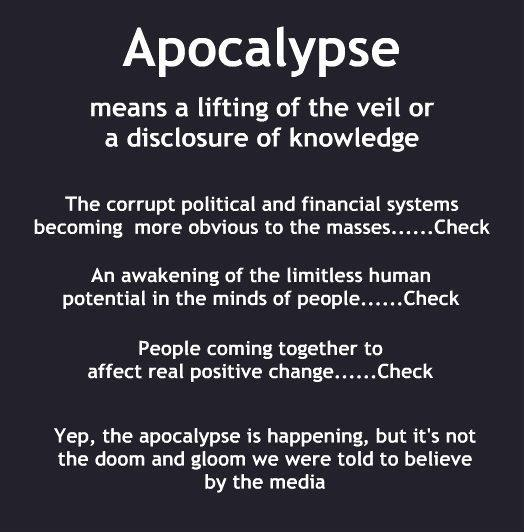 Apocalypse is Happening - Not Doom and Gloom