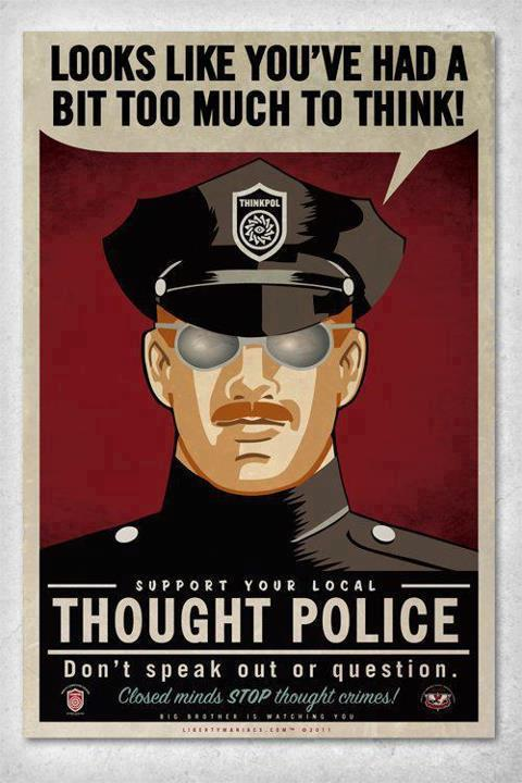 Thought Police - Looks Like Youve Had a Bit Too Much to Think