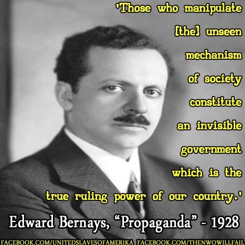 Bernays - Propaganda - True Ruling Power of Our Country