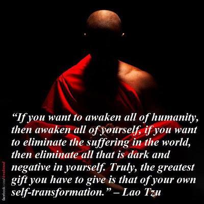 Lao Tzu - To Awaken All of Humanity Awaken Yourself