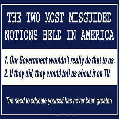 Our Government Wouldn't Do That To Us - They Would Tell Us on TV