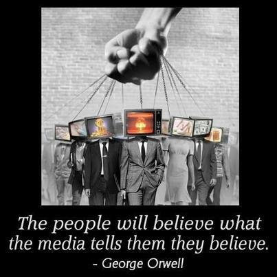 People Believe What the Media Tells Them They Believe