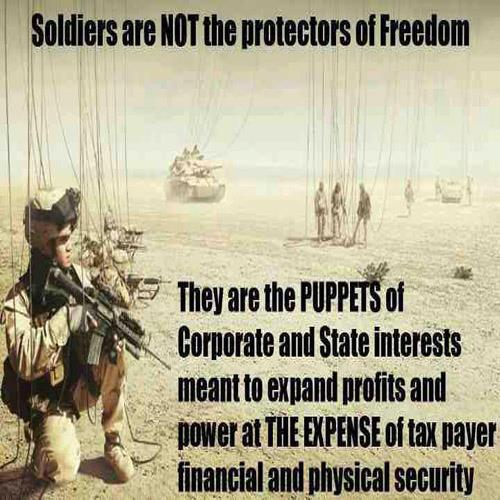 Soldiers Are NOT the Protectors of Freedom - They are Puppets of Elite Cabal Interests