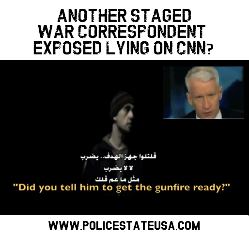 Staged War Correspondent Lies on CNN - Get the Gunfire Ready