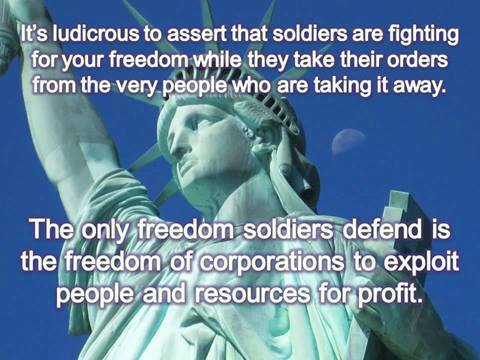 The Only Freedom Soldiers Defend is for Corporations to Exploit for Profit