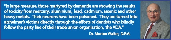 Walker - Alzheimer's Caused by Dentistry Metals