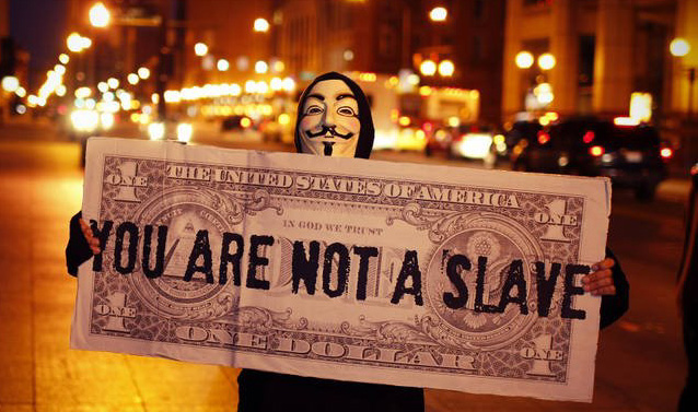 you are not a slave ~ printed across a poster-sized $1 bill